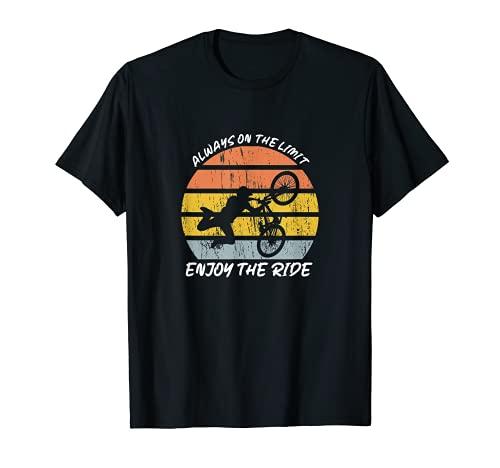 Always on the Limit. Enjoy the Ride Fahrrad Bike Design T-Shirt